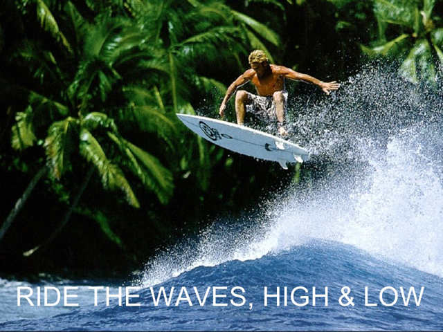 riding the waves -high and low 1 Sept. 2015
