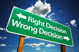 right decision wrong decision 1 Feb. 2015