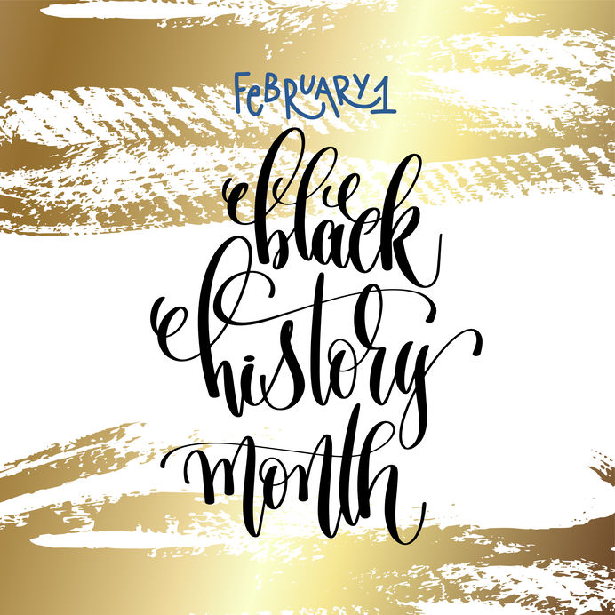 february 1 - black history month - hand lettering inscription te